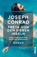 Joseph Conrad: Freya von den Sieben Inseln ★★★