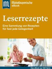 Leserrezepte - Das Buch zur Serie der Mittelbayerischen Zeitung