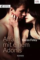 Karen Foley: Affäre mit einem Adonis ★★★