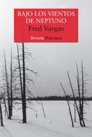 Fred Vargas: Bajo los vientos de Neptuno