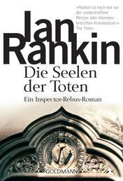 Die Seelen der Toten - Ein Inspector-Rebus-Roman 10