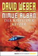 David Weber: Nimue Alban: Der Krieg der Ketzer ★★★★★