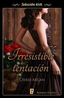 Chris Axcan: Irresistible tentación