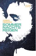 Anna Herzig: Sommernachtsreigen ★★★★