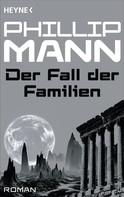 Phillip Mann: Der Fall der Familien - ★★★★