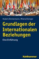 Hubert Zimmermann: Grundlagen der Internationalen Beziehungen