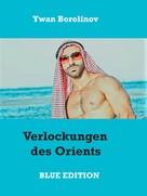 Ywan Borolinov: Verlockungen des Orients ★★★★