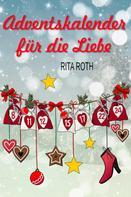 Rita Roth: Adventskalender für die Liebe ★★★★