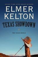 Elmer Kelton: Texas Showdown