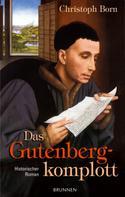 Christoph Born: Das Gutenbergkomplott ★