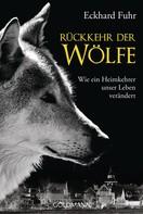 Eckhard Fuhr: Rückkehr der Wölfe ★★★★