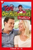 Friederike von Buchner: Toni der Hüttenwirt Staffel 7 – Heimatroman