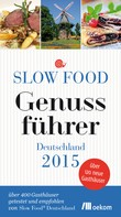 : Slow Food Genussführer Deutschland 2015 ★★★★★