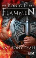 Anthony Ryan: Die Königin der Flammen ★★★★★