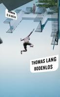 Thomas Lang: Bodenlos ★★★