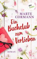 Marte Cormann: Ein Buchclub zum Verlieben ★★★★