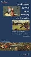 Ludwig Salvator: Vom Ursprung der Welt bis zur Mündung der Schwentine