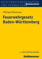 Gerhard Hildinger: Feuerwehrgesetz Baden-Württemberg