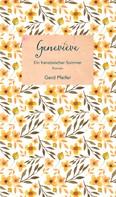 Gerd Pfeifer: Geneviève – Ein französischer Sommer ★★★