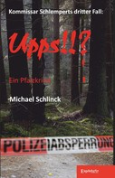 Michael Schlinck: Upps!!? ★★★★★