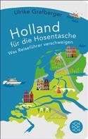 Ulrike Grafberger: Holland für die Hosentasche ★★★★