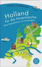 Holland für die Hosentasche - Was Reiseführer verschweigen