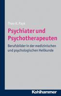 Theo R. Payk: Psychiater und Psychotherapeuten