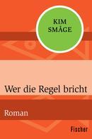 Kim Småge: Wer die Regel bricht ★★★★★