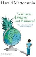 Harald Martenstein: Wachsen Ananas auf Bäumen? ★★★★★