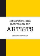 Maya Goldsworthy: Inspiration and Motivation for Artists ★★★