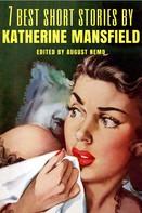 Katherine Mansfield: 7 best short stories by Katherine Mansfield