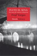 Fred Vargas: Fluye el Sena
