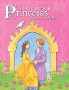 : Mis cuentos de Princesas para soñar