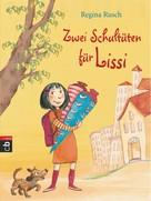 Regina Rusch: Zwei Schultüten für Lissi ★★★★★