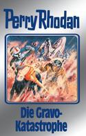 H. G. Ewers: Perry Rhodan 96: Die Gravo-Katastrophe (Silberband) ★★★★