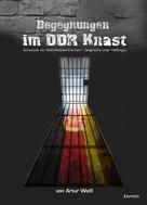 Artur Weiß: Begegnungen im DDR-Knast ★★