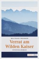 Waltraud Brunner: Verrat am Wilden Kaiser ★★★★
