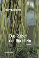 Dany Laferrière: Das Rätsel der Rückkehr ★★★