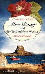 Miss Daisy und der Tote auf dem Wasser - Kriminalroman