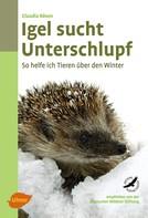 Claudia Rösen: Igel sucht Unterschlupf ★★★★