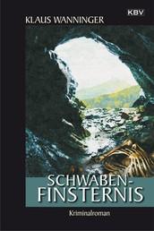 Schwaben-Finsternis - Kommissar Braigs siebzehnter Fall