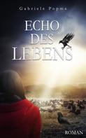 Gabriele Popma: Echo des Lebens