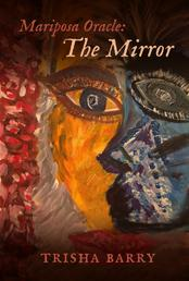 Mariposa Oracle: The Mirror