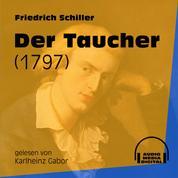 Der Taucher - 1797 (Ungekürzt)