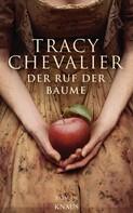Tracy Chevalier: Der Ruf der Bäume ★★★