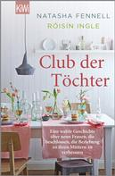 Róisín Ingle: Club der Töchter ★★★★