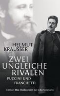 Helmut Krausser: Zwei ungleiche Rivalen