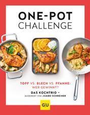 Die One-Pot-Challenge - Topf vs. Pfanne vs. Blech: Wer gewinnt? Das Kochtrio - moderiert von Jumbo Schreiner