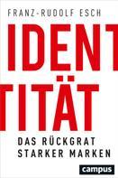 Franz-Rudolf Esch: Identität