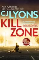 CJ Lyons: Kill Zone